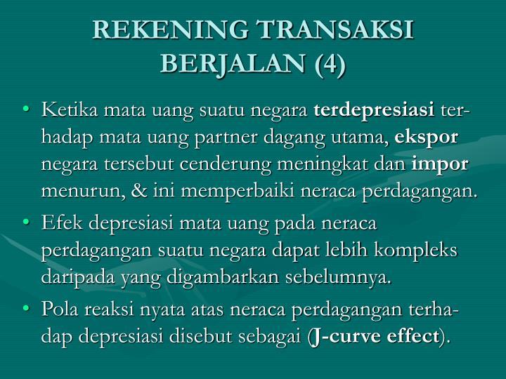 REKENING TRANSAKSI BERJALAN (4)