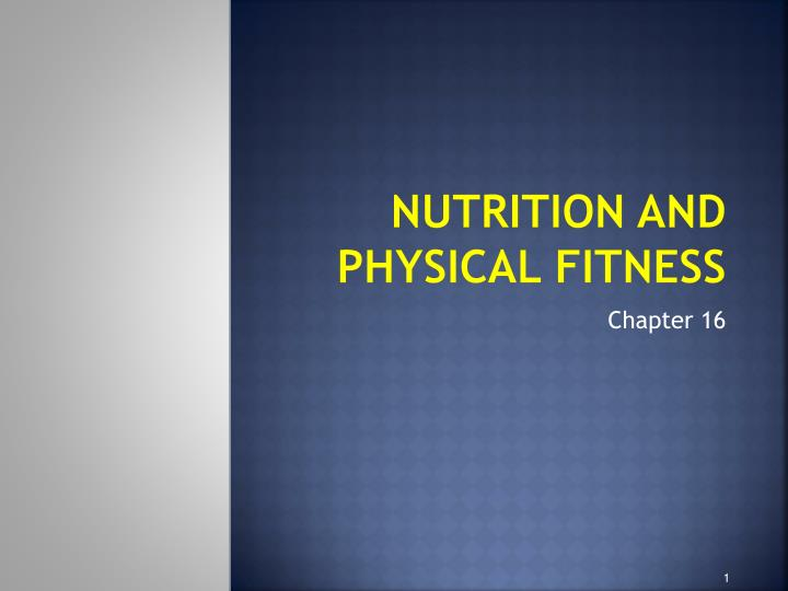 nutrition and physical fitness n.