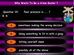 question 10 peer pressure is