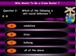 question 2 which of the following is anti social behaviour