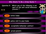 question 9 which one of the following is not part of the anti social behaviour process