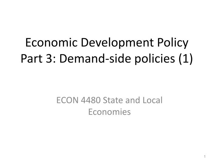 economic development policy part 3 demand side policies 1 n.