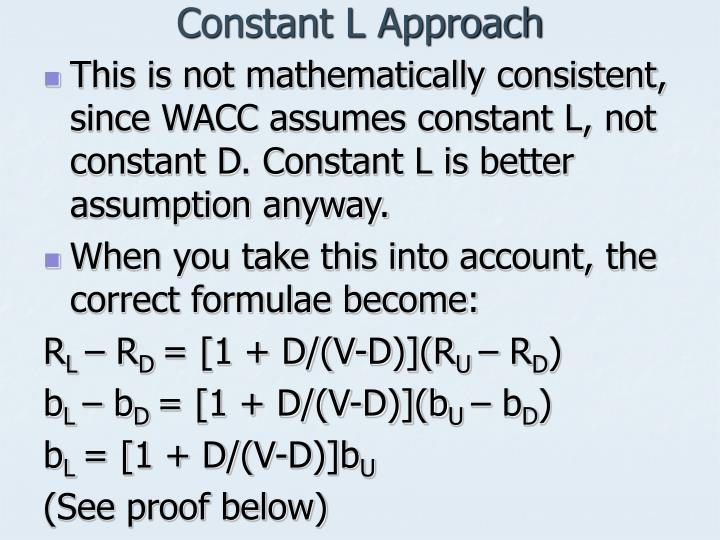 Constant L Approach