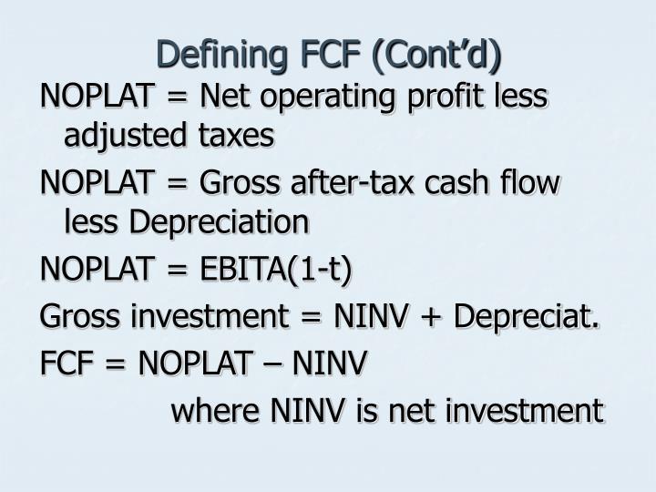 Defining FCF (Cont'd)