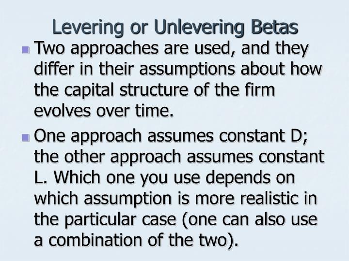 Levering or Unlevering Betas