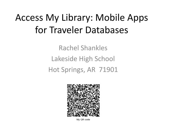 access my library mobile apps for traveler databases n.