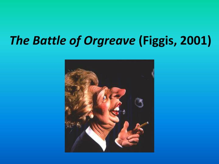 the battle of orgreave figgis 2001 n.