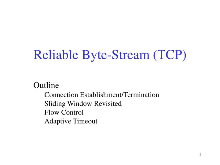 reliable byte stream tcp n.
