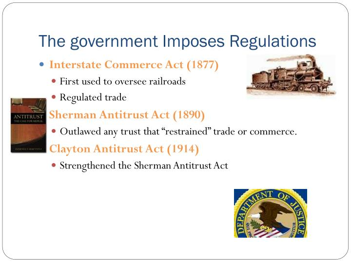 The government Imposes Regulations
