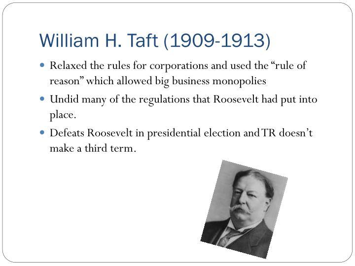 William H. Taft (1909-1913)