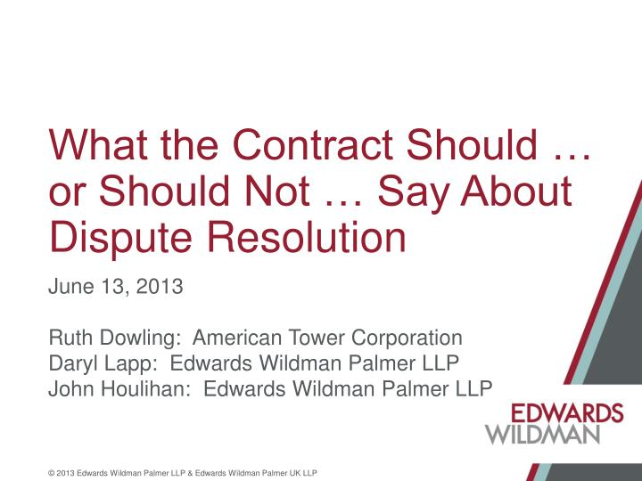 what the contract should or should not say about dispute resolution n.