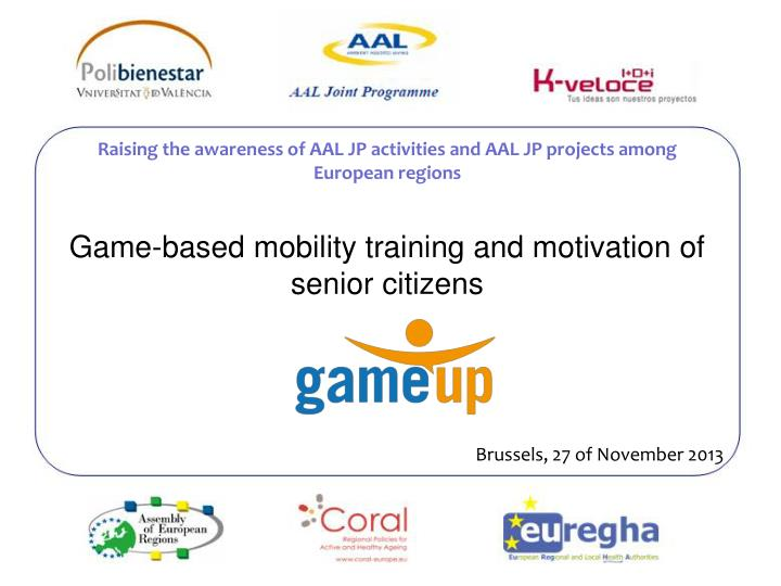 Game based mobility training and motivation of senior citizens