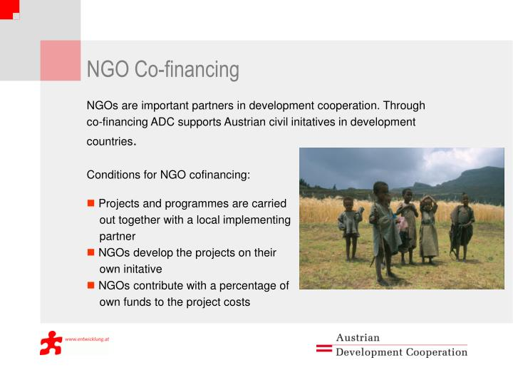 NGOs are important partners in development cooperation. Through