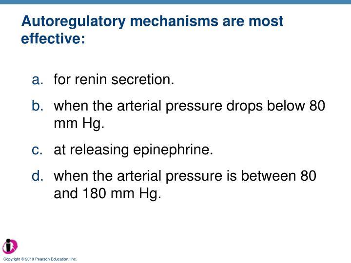 Autoregulatory mechanisms are most effective: