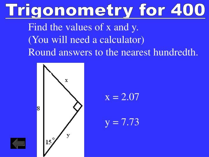 Trigonometry for 400