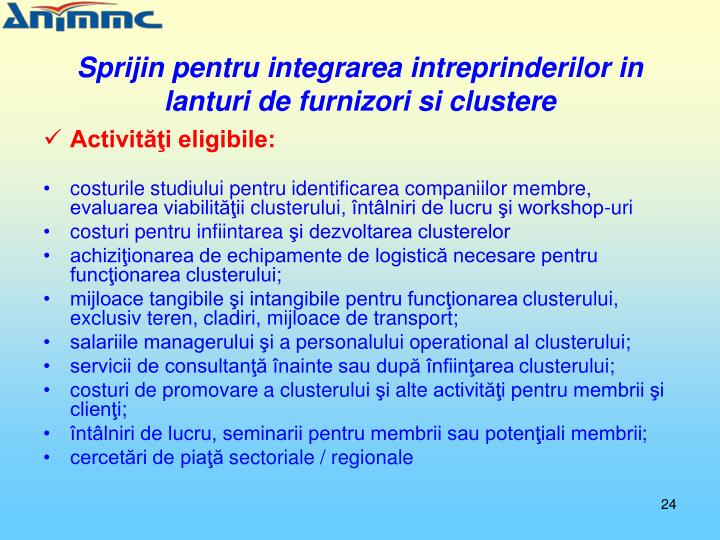 Sprijin pentru integrarea intreprinderilor in lanturi de furnizori si clustere