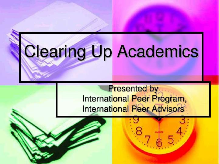 Clearing up academics