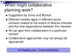 when might collaborative planning work