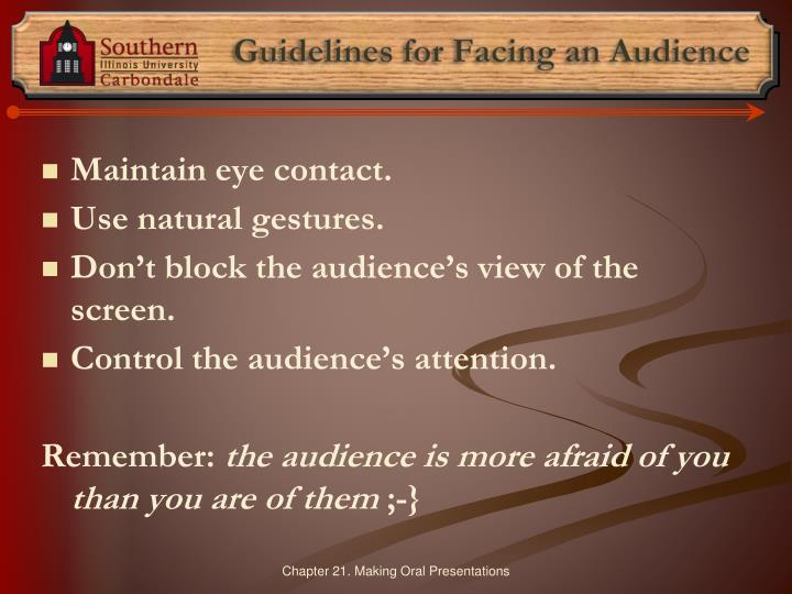 Guidelines for Facing an Audience
