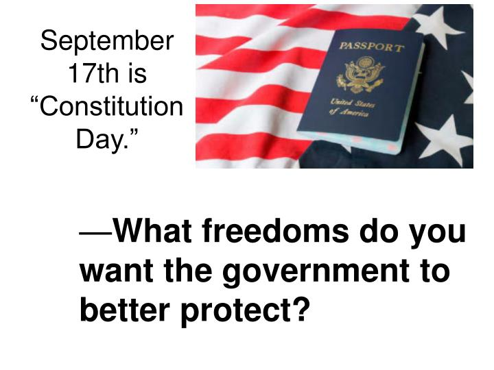 What freedoms do you want the government to better protect