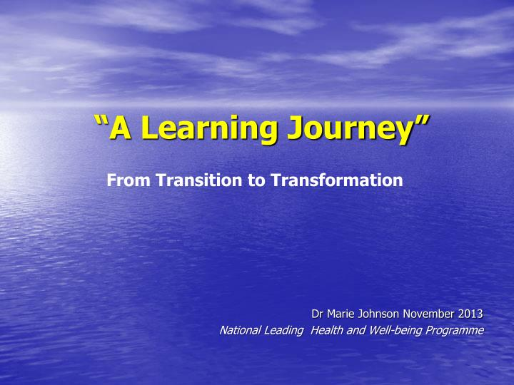 a learning journey n.