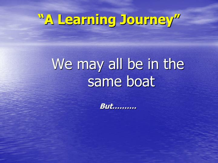 A learning journey1