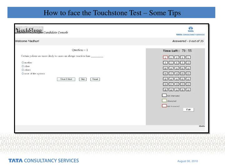 How to face the Touchstone Test – Some Tips
