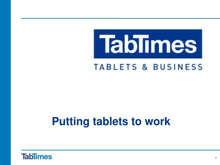 tablets for business and the business of tablets n.