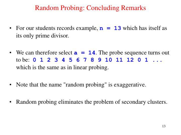 Random Probing: Concluding Remarks