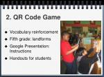 2 qr code game