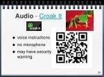 audio croak it