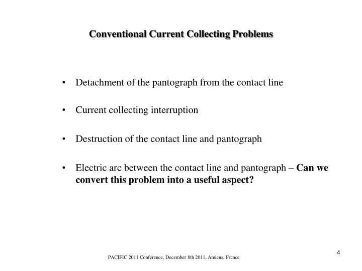 Conventional Current Collecting Problems