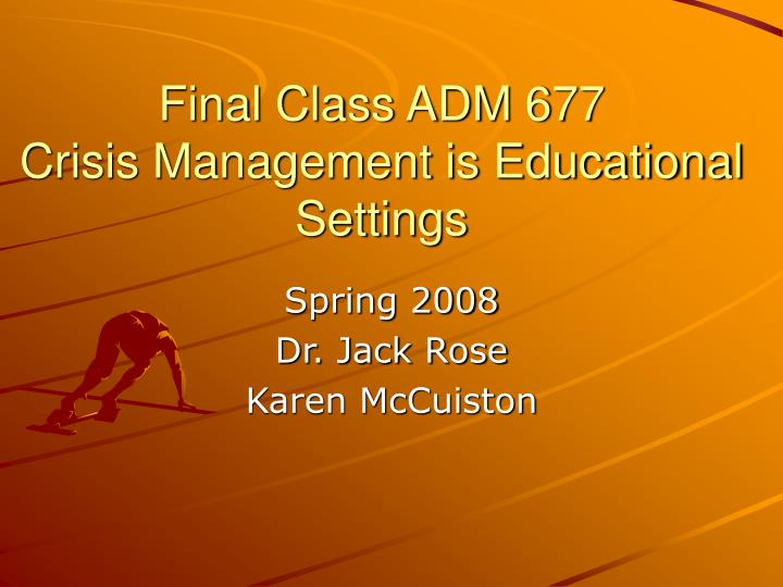final class adm 677 crisis management is educational settings n.