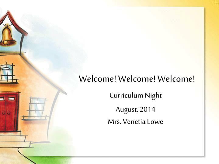 welcome welcome welcome n.