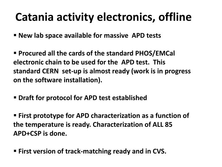 Catania activity electronics, offline