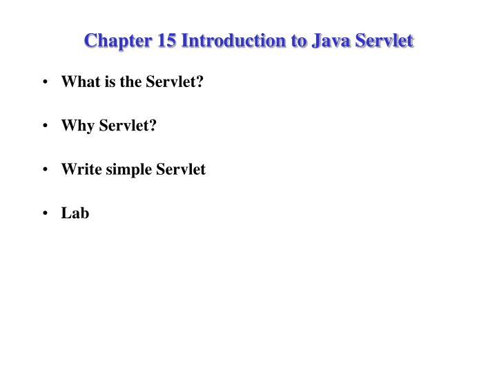 chapter 15 introduction to java servlet n.