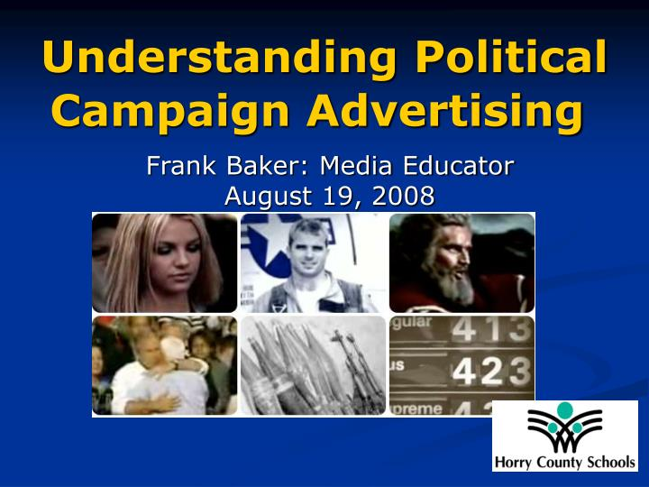 understanding political campaign advertising n.