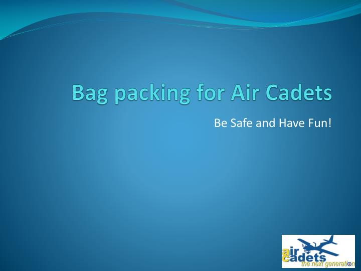 bag packing for air cadets n.