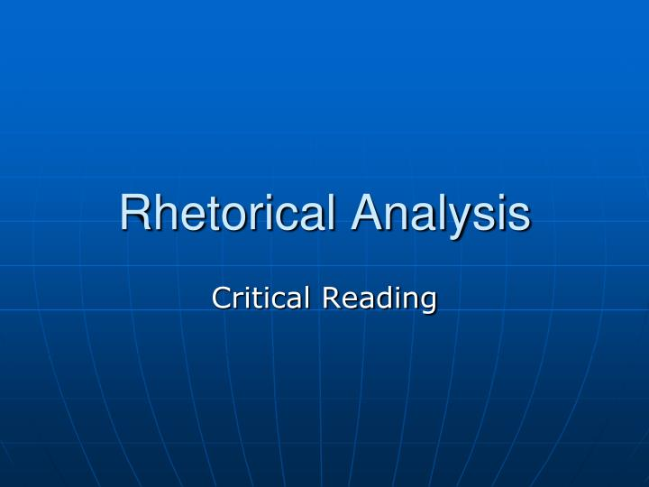 rhetorical analysis 3 Rhetorical analysis essay in your rhetorical analysis essay, you will select a single cultural artifact and conduct an analysis of its rhetorical features in order to make an argument about its place in culture.
