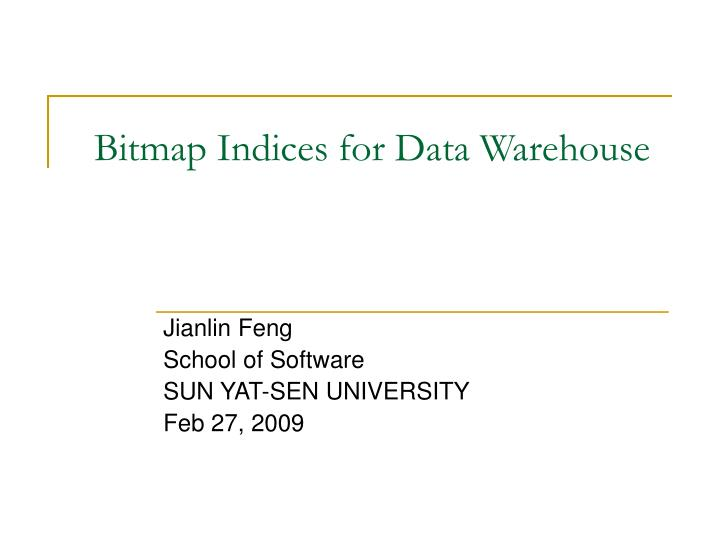 bitmap indices for data warehouse n.