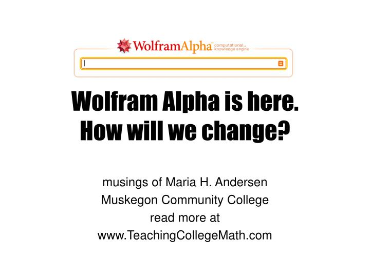 wolfram alpha is here how will we change n.