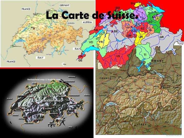 La carte de suisse