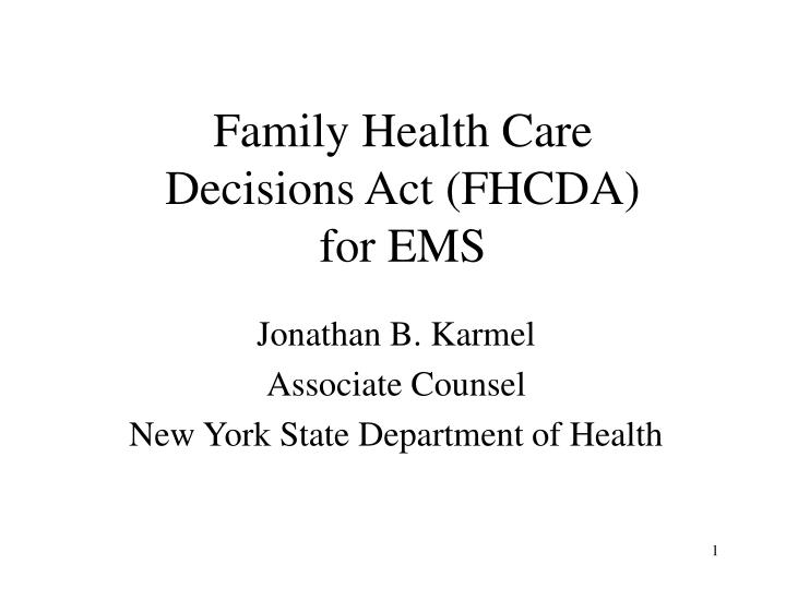 family health care decisions act fhcda for ems n.