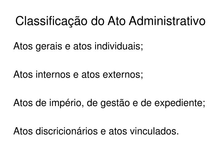 Classificação do Ato Administrativo