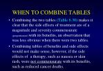 when to combine tables1