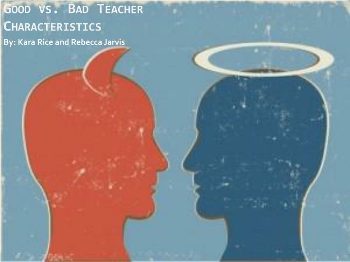 good vs bad teacher characteristics n.