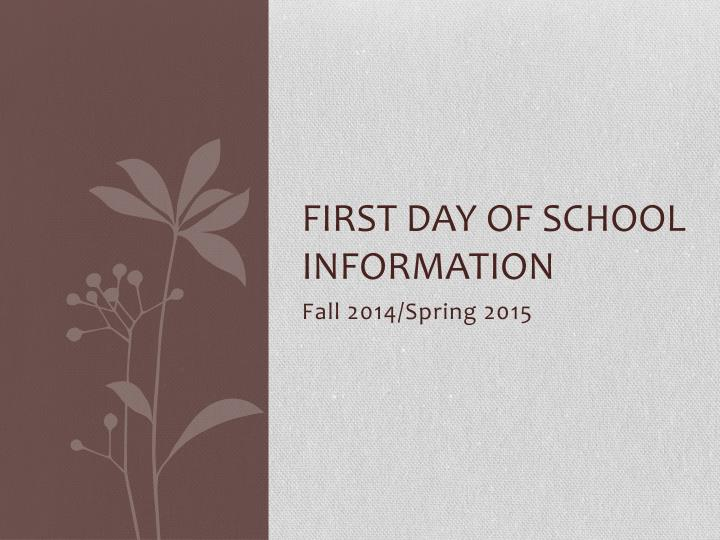 First Day of School Information