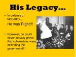 his legacy
