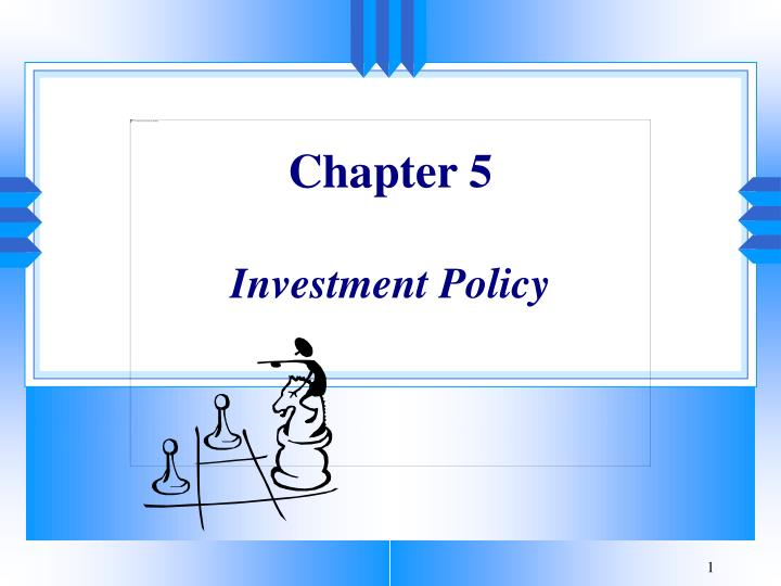 chapter 5 investment policy n.