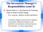 the investment manager s responsibilities cont d1
